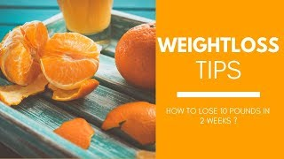 Weightloss tips-Simple meal plan to lose weight-Weight loss friendly foods