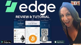 Edge Secure Mobile Cryptocurrency Wallet App Review & Tutorial