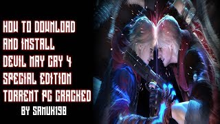 How To Download and Install DEVIL MAY CRY 4 SPECIAL EDITION TORRENT MAGNET PC