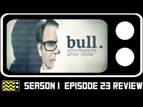 Bull Season 1 Episode 23 Review & After Show | AfterBuzz TV