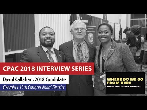 David Callahan - 2018 Candidate, Georgia's 13th Congressional District