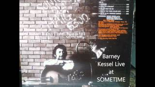 Barney Kessel Live at SOMETIME 3 自作回転シェル