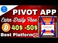 【Hindi】PIVOT APP : Best Way Earn Daily Free Bitcoins  ||My Live Payment Proof || Earn Daily 40$-50$