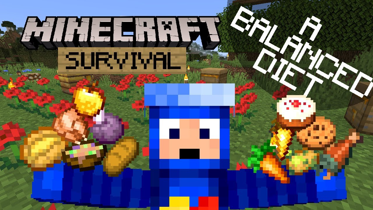 A Balanced Diet! - Minecraft Survival Let's Play
