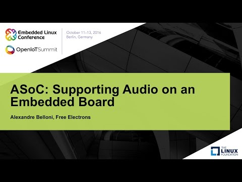 ASoC: Supporting Audio on an Embedded Board