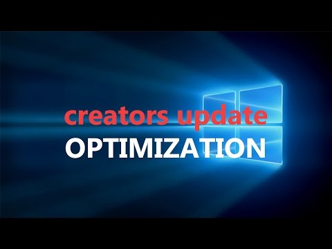 How To OPTIMIZE Windows 10 CREATORS UPDATE