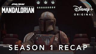 Season 1 Recap | The Mandalorian | Disney+
