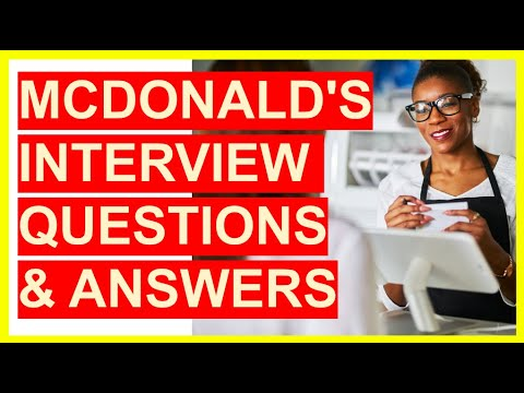 7 McDonald's INTERVIEW QUESTIONS & Answers!