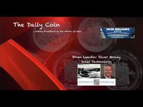 Brien Lundin: Silver Money - Solar Technology