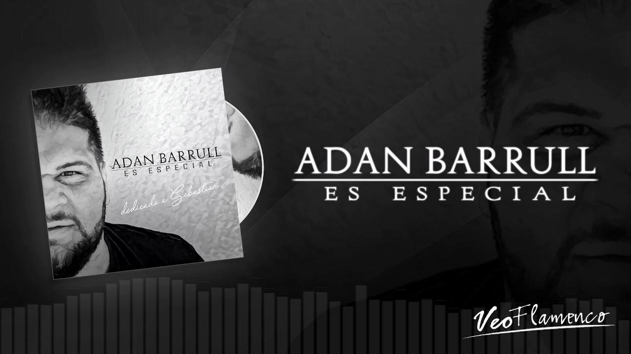 "Adan Barrull ""ES ESPECIAL"" | 2018 | VEO FLAMENCO MUSIC"