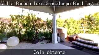 Villa Boubou villa luxe Guadeloupe