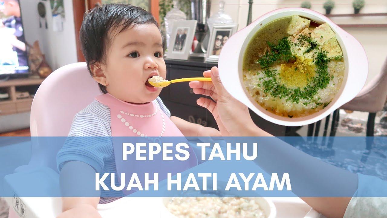 Pepes Kuah Tahu Hati Ayam Ala Azquera Mpasi 9 Bulan Youtube