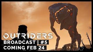 Outriders Broadcast #5 - Coming February 24 [PEGI]