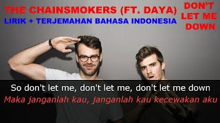 Video The Chainsmokers - Dont Let Me Down (Ft. Daya) (Video Lirik dan Terjemahan Bahasa Indonesia) download MP3, 3GP, MP4, WEBM, AVI, FLV Desember 2017