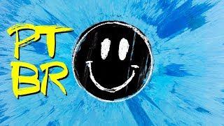 Ed Sheeran - Happier (Tradução PT-BR)