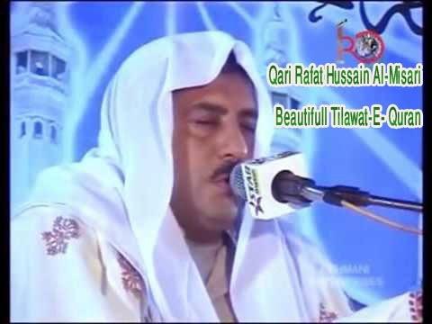 Qari Shaikh Rafat Hussain Misri New Complete Tilawat E Qur
