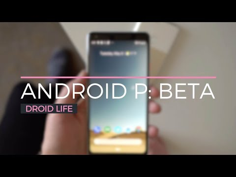 Android P Beta First Look and Tour!
