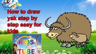Yak drawing for kids | Learn to draw for kids | Kidstube