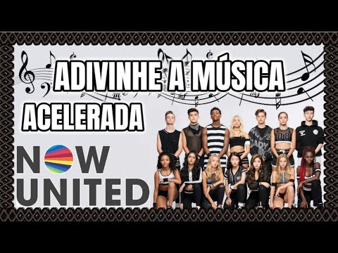 NOW UNITED: QUAL É A MÚSICA? (What Is The Song?) 🎼