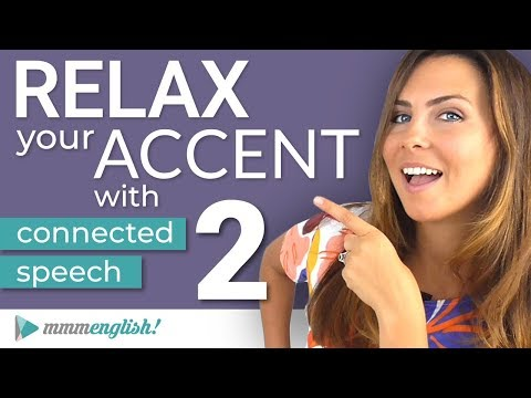 How to RELAX your ACCENT   Part 2    Consonant Linking