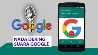 Cara Membuat Nada Dering Whatsapp Dengan Suara Google Tanpa Aplikasi
