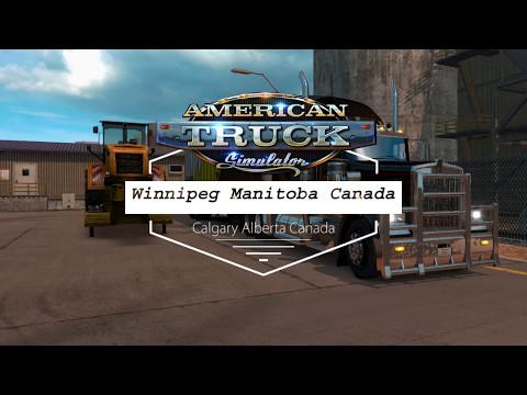 Winnipeg Manitoba Canada to Calgary Alberta Canada American Truck Simulator