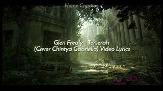 Gambar cover Glenn Fredly - Terserah (Cover Chintya Gabriella) video lyrics