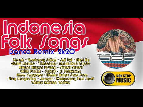 indonesia-folk-songs---nonstop-dj-dance-remix-2020