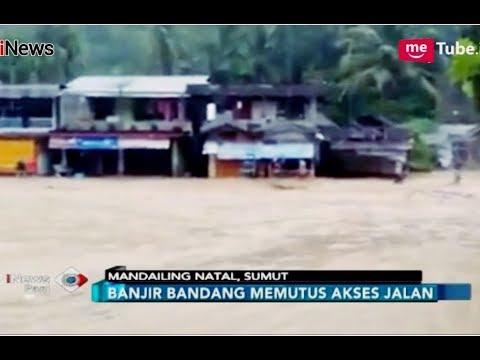 Video Amatir Mandailing Natal Diterjang Banjir Bandang dan Longsor - iNews Pagi 24/09