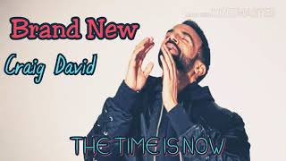 Craig David - Brand New / Album The time is now 2018