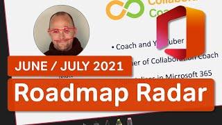 Microsoft 365 Roadmap Radar | What's New in Microsoft 365 | June-July 2021 Update