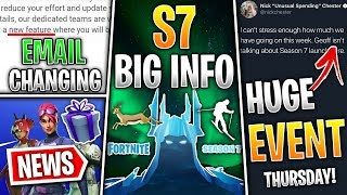 Fortnite News | S7 Teaser Secrets, Huge EVENT Thursday, Email Changing, Skiing, RIP Gifting!