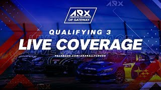 LIVE Qualifying 3 | ARX of Gateway (RD3)