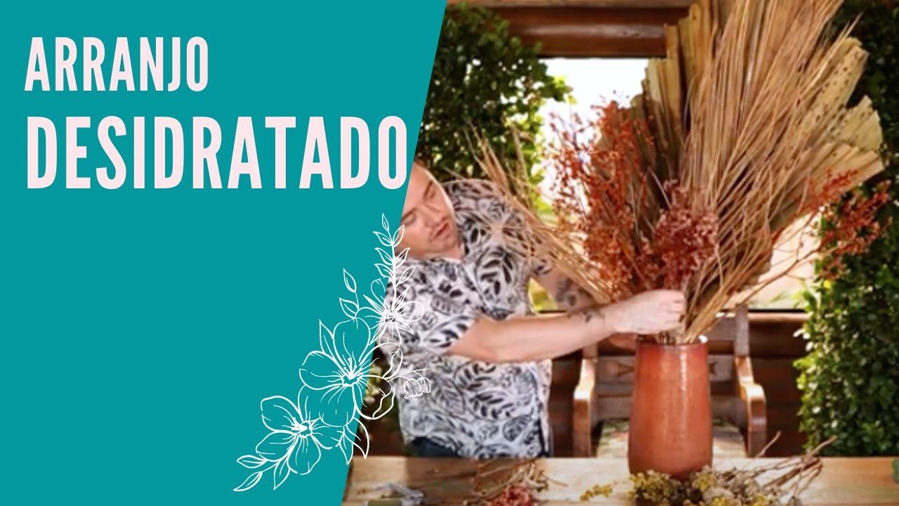 COMO TRABALHAR COM FLORES E ARRANJOS DESIDRATADOS | RAPHAEL SOARES | SPAGNHOL PLANTAS