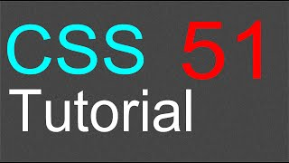 CSS Tutorial for Beginners - 51 - More on selectors Part 4