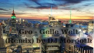 CRO - GEILE WELT (REMIX) by DJ Morgoth