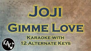 Download Mp3 Joji - Gimme Love Karaoke Instrumental Original Lower Higher Female Key