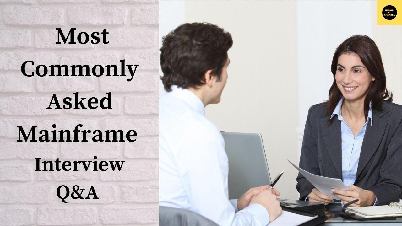 mainframe interview questions part  mainframe interview questions part 2