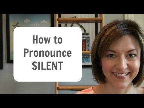 How to Pronounce SILENT - American English Pronunciation Lesson
