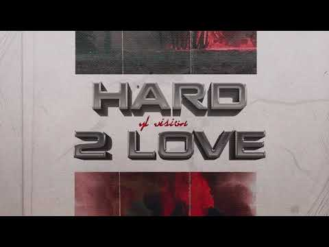 YL Vision - HARD 2 LOVE (Official Audio)