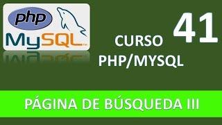 Curso PHP MySQL. Página de búsqueda III. Vídeo 41