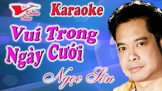 Karaoke Vui Trong Ngay Cuoi - Ngoc Son