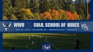 W⚽ | WWU vs. Colorado School of Mines