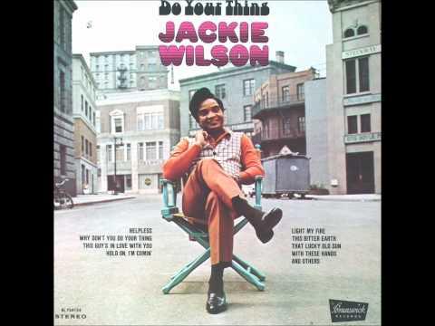 To Change My Love- Jackie Wilson