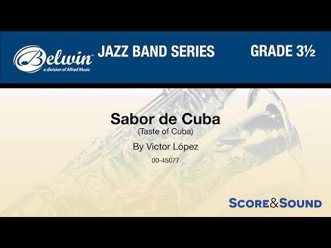 Sabor de Cuba by Victor López - Score & Sound