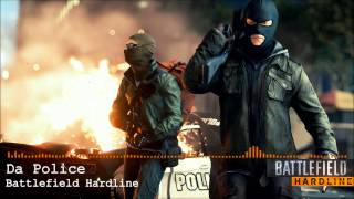 Battlefield Hardline Soundtrack - Da Police (HD)