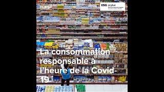 Vigie Conso COVID-19: La consommation responsable à l'heure de la COVID-19