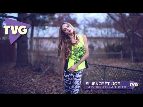 Silience ft. Joe - Everything Gonna Be Better