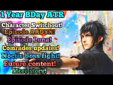 Final Fantasy XV HUGE Birthday ATR summary: Noctis boss fight, Comrades & character switchout!