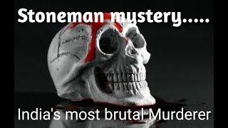 STONEMAN MYSTERIOUS MURDERS EXPLAINED.....MANIKANDAN